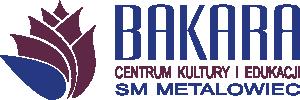 Centrum Kultury i Edukacji – BAKARA